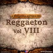 La Verdadera Historia del Reggaeton VIII de Various Artists