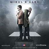 Wibal y Alex y Sus Amigos La Trayectoria Vol 2 von Various Artists