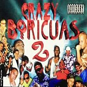 Crazy Boricua Dos de Various Artists