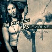 The Rebellion vs. Evolve by Bentley Jones