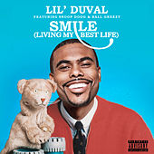 Smile (Living My Best Life) (feat. Snoop Dogg & Ball Greezy) de Lil Duval