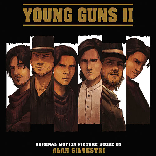 Young Guns, Vol. 2 (Original Motion Picture Score) by Alan Silvestri