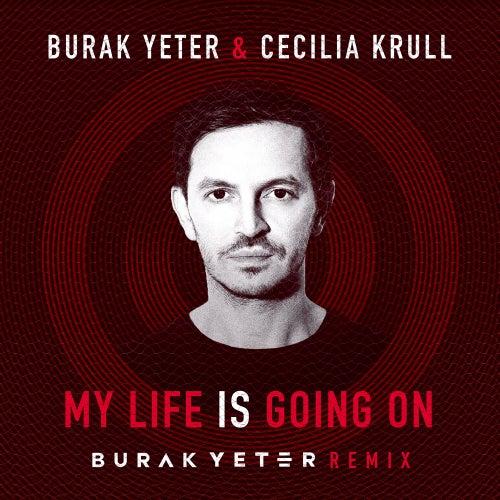 My Life Is Going On (Burak Yeter Remix) de Burak Yeter