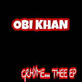 Grhyme... Thee - EP by Obi Khan