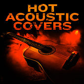 Hot Acoustic Covers de Various Artists