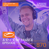 A State Of Trance Episode 870 (+ XXL Guest Mix: Fatum) de Various Artists
