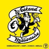 Weekend Millionaire von Shermanology