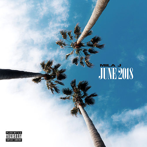 June 2018 by Mila J