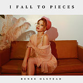 I Fall to Pieces de Renee Olstead