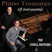 Piano Treasures - Soft Instrumentals von The O'Neill Brothers