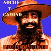 Noche y Camino by Jorge Cafrune