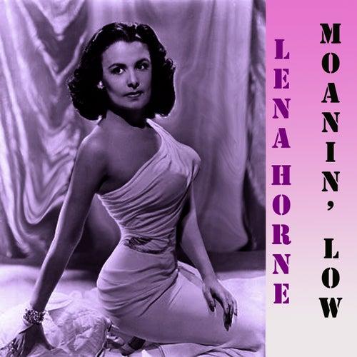 Moanin' Low by Lena Horne