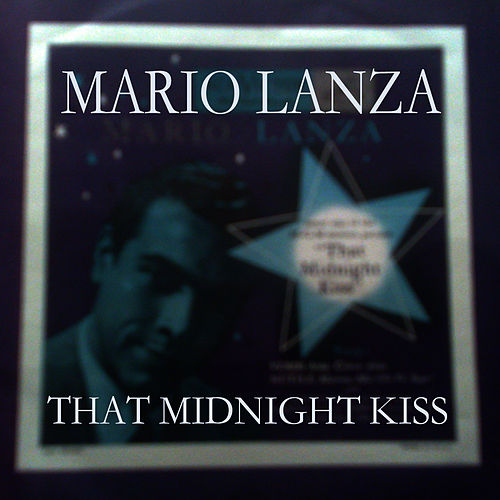That Midnight Kiss by Mario Lanza