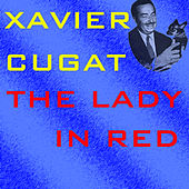 The Lady In Red by Xavier Cugat
