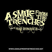Bad Romance by A Smile From The Trenches