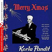 Merry Xmas (Digitally Remastered) by Korla Pandit