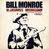 Bluegrass Breakdown & Other Favorites (Digitally Remastered) by Bill Monroe