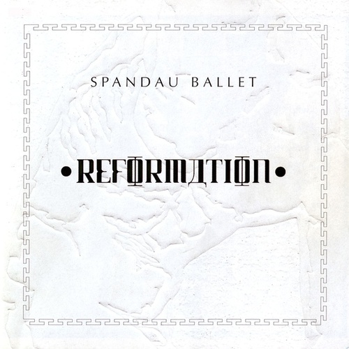 Reformation by Spandau Ballet
