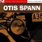 Otis Spann - From The Archives (Digitally Remastered) by Otis Spann