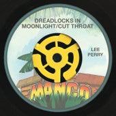Dreadlocks In Moonlight / Cut Throat by Lee