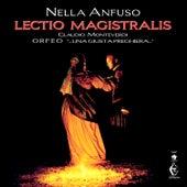 Lectio Magistralis – Claudio Monteverdi – Orfeo … Una Giusta Preghiera… by Nella Anfuso