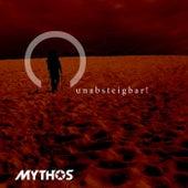 Unabsteigbar! by Mythos