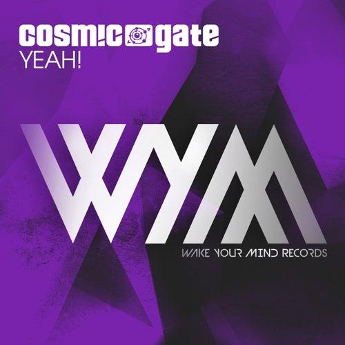 Yeah! by Cosmic Gate