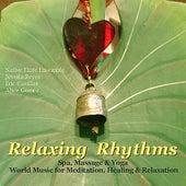 Relaxing Rhythms (Massage, Yoga, Spa & Healing New Age Music) von Various Artists