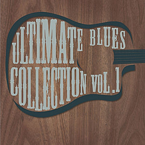 Ultimate Blues Collection Vol 1 by Various Artists