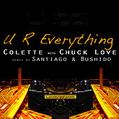 UR Everything by Chuck Love