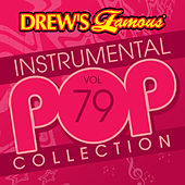 Drew's Famous Instrumental Pop Collection (Vol. 79) by The Hit Crew(1)