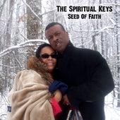 Seed Of Faith by The Spiritual Keys