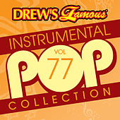 Drew's Famous Instrumental Pop Collection (Vol. 77) by The Hit Crew(1)