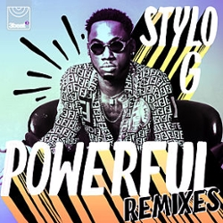 Stylo G - Powerful (Remixes)
