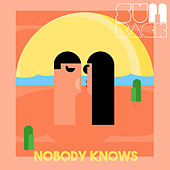 Nobody Knows by Sunback
