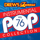 Drew's Famous Instrumental Pop Collection (Vol. 76) de The Hit Crew(1)