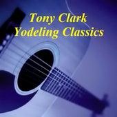 Yodeling Classics von Tony Clark