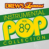 Drew's Famous Instrumental Pop Collection (Vol. 89) von The Hit Crew(1)
