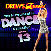 Drew's Famous The Instrumental Dance Collection (Vol. 13) by The Hit Crew(1)