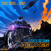 Lights Go Down (Remixes) de Zeds Dead