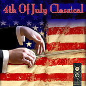 4th Of July Classical de Various Artists
