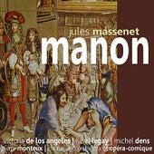 Massenet: Manon de Chorus and Orchestra of Opéra Comique