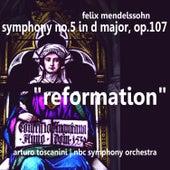 Mendelssohn: Symphony No. 5 in D Major, Op. 107 -