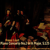 Lizst: Piano Concerto No. 2 in A Major de Robert Casadesus