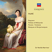 Faure: Requiem; Orchestral Works de Sir Neville Marriner