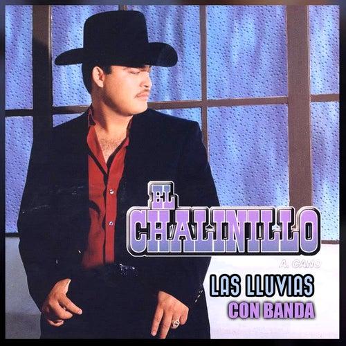 Las Lluvias Con Banda by El Chalinillo