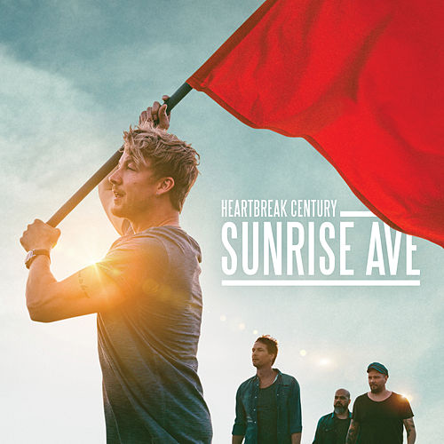 Heartbreak Century (Gold Edition) by Sunrise Avenue