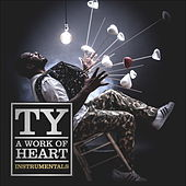 A Work of Heart Instrumentals von TY