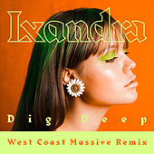 Dig Deep (West Coast Massive Remix) by Lxandra