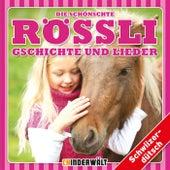 Die schönschte Rössli Gschichte und Lieder von Various Artists